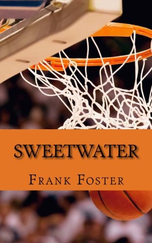 "Sweetwater: A Biography of Nathaniel ""Sweetwater"" Clifton"