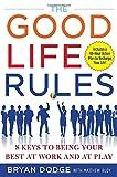 Good Life Rules, Bryan Dodge and Matthew Rudy, 0071508384