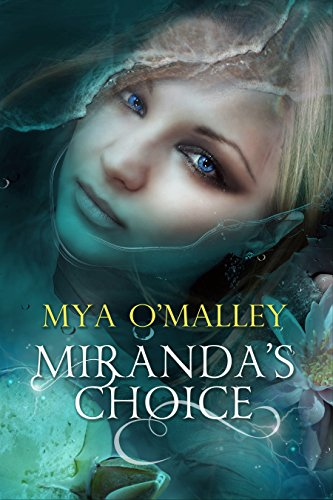 Book: Miranda's Choice by Mya O'Malley
