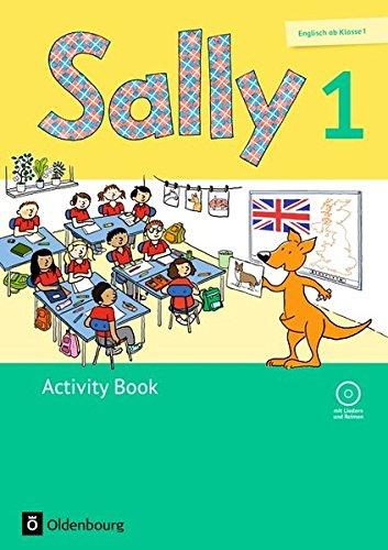 Sally - Englisch ab Klasse 1 - Ausgabe für alle Bundesländer außer Nordrhein-Westfalen (Neubearbeitung): 1. Schuljahr - Activity Book: Mit Audio-CD und Kartonbeilagen
