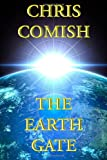 The Earth Gate, Chris Comish, 1478308370