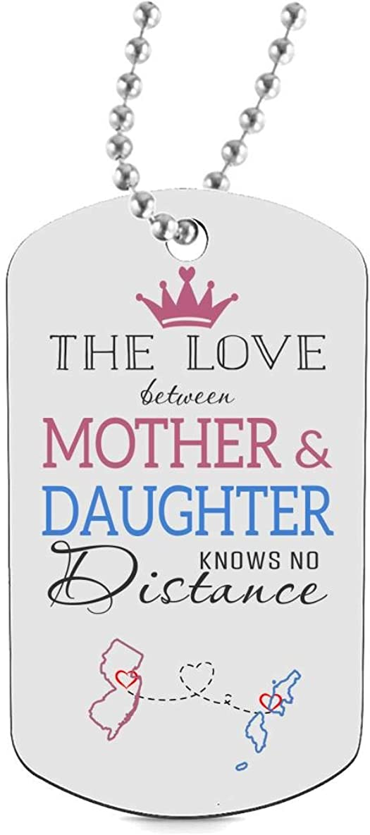 Long Distance Gifts Mother Daughter Dog Tag Necklaces Jewelry Two State New Jersey NJ Northern Mariana Islands MP The Love Between Mother /& Daughter Knows No Distance Funny Keychain Gift