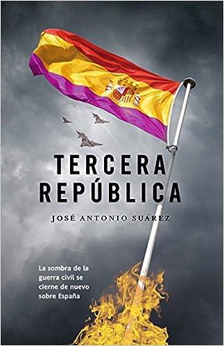 Tercera república (Bonus): Amazon.es: Suarez, José Antonio: Libros