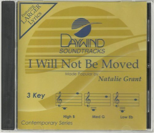 (I Will Not Be Moved [Accompaniment/Performance Track] by Natalie Grant)