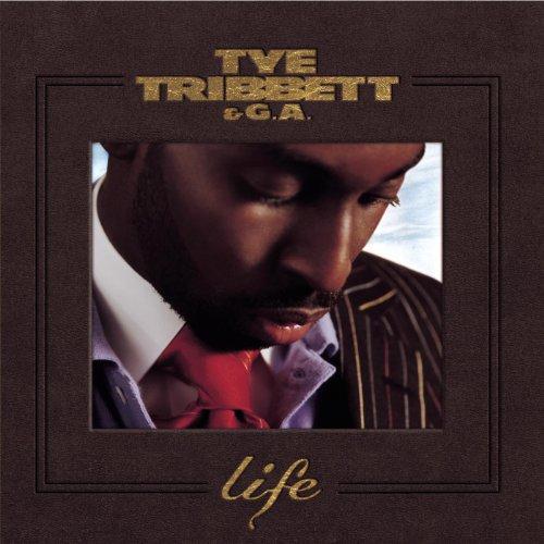Life - Gospel Tye Tribbett