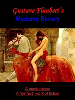 madame bovary illustrated emagination masterpiece classic kindle edition by gustave