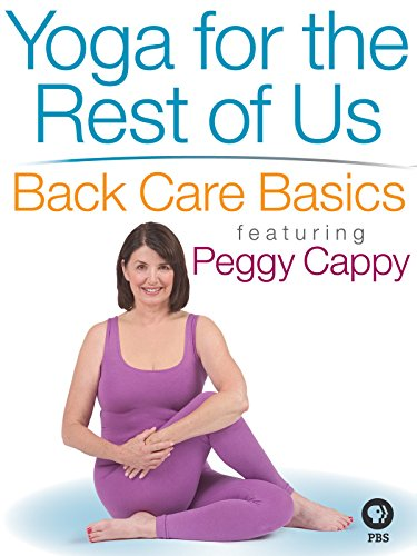 (Yoga for the Rest of Us with Peggy Cappy: Back Care Basics)