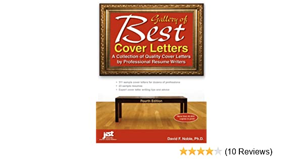 Gallery Of Best Cover Letters, 4th Ed: David F Noble: 9781593579173:  Amazon.com: Books