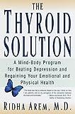 The Thyroid Solution, Ridha Arem, 0345429192
