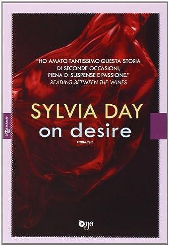 Risultati immagini per one desire sylvia day libro