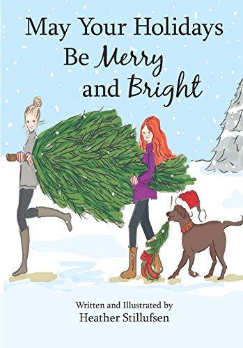 May Your Holidays Be Merry and Bright (Be Merry Be Bright)