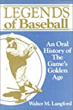 Legends of Baseball, Walter M. Langford, 0912083204