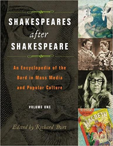 Téléchargements de manuelsShakespeares after Shakespeare: An Encyclopedia of the Bard in Mass Media and Popular Culture, Volume 1 PDF