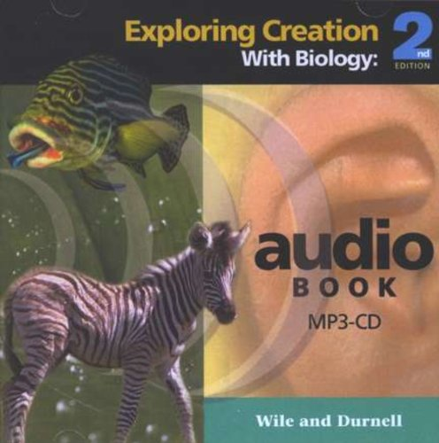 Biology, Exploring Creation with, 2nd Edition - MP3 Audio CD by John Wiles (2007-05-03)