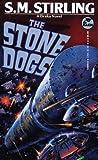 Stone Dogs (Draka #3)
