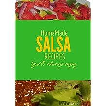Homemade salsa recipes you will always enjoy