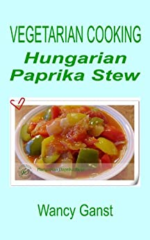 A collection of Hungarian recipes and home cooking