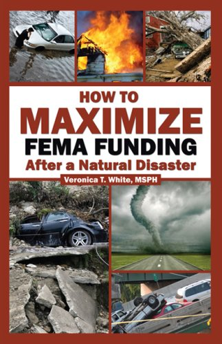 How To Maximize FEMA Funding After a Natural Disaster