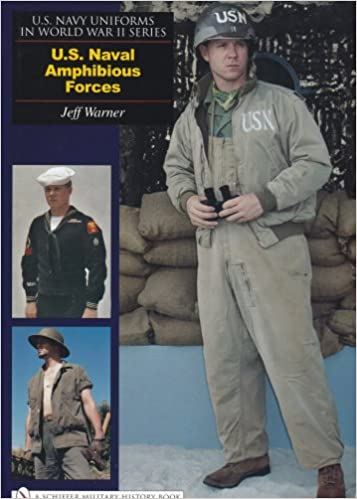 U s navy uniforms in world war ii series u s naval amphibious u s navy uniforms in world war ii series u s naval amphibious forces jeff warner 9780764326219 amazon books publicscrutiny Choice Image