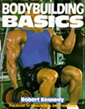 Bodybuilding Basics, Robert Kennedy, 0806973927