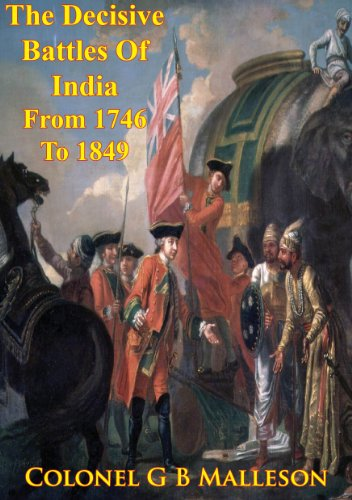 the-decisive-battles-of-india-from-1746-to-1849-inclusive