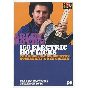 Hot Licks: Arlen Roth s 150 Electric Hot Licks. Para Guitarra eléctrica