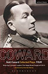 Coward Plays: 4: Blithe Spirit; Present Laughter; This Happy Breed; Tonight at 8.30 (ii):