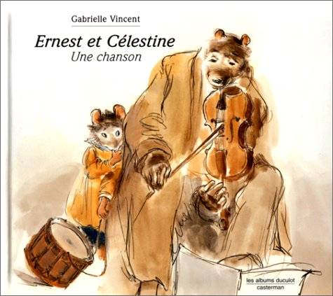 Ernest et Célestine : Une chanson Gabrielle Vincent