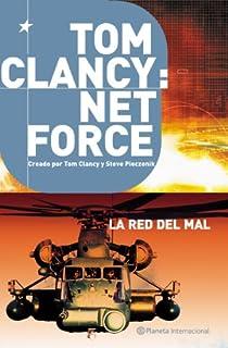 Tom Clancy: Net Force 3. La red del mal par