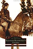 Eleanor Roosevelt's Valkill, Richard Cain Russell and Richard R. Cain, 0738510971
