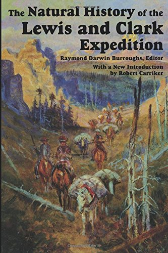 The Natural History of Lewis and Clark Expedition (Michigan State University Press Red Cedar Classics)