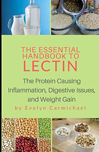 The Essential Handbook to Lectin: The Protein Causing Inflammation, Digestive Issues, and Weight Gain cover