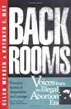 Back Rooms: Voices from the Illegal Abortion Era