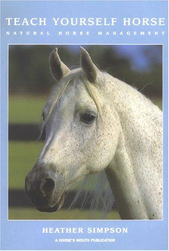 Teach Yourself Horse: Natural Horse Management ebook