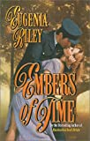 Embers of Time, Eugenia Riley, 0505524082