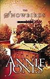 The Snowbirds, Annie Jones, 1576736237
