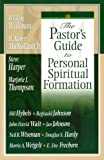 img - for The Pastor's Guide to Personal Spiritual Formation book / textbook / text book