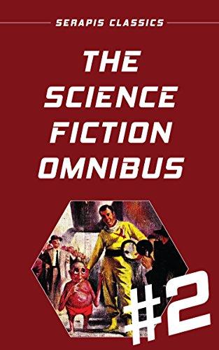 The Science Fiction Omnibus #2 (Serapis Classics)