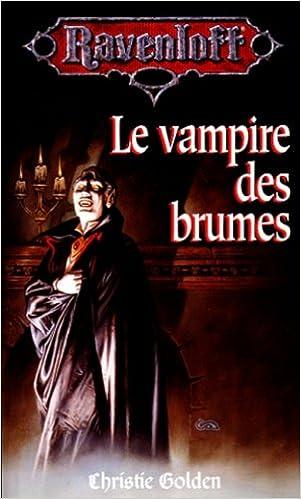 Livres gratuits en ligne Le vampire des brumes pdf, epub
