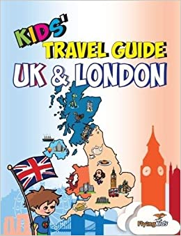 Kids' Travel Guide - UK & London: The Fun Way To Discover The UK & London--Especially For Kids! (Kids' Travel Guides) Download.zip