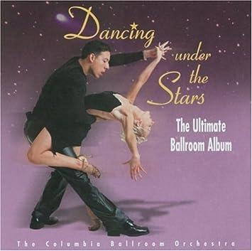 Dancing Under the Stars: Ultimate Ballroom Album: Amazon co