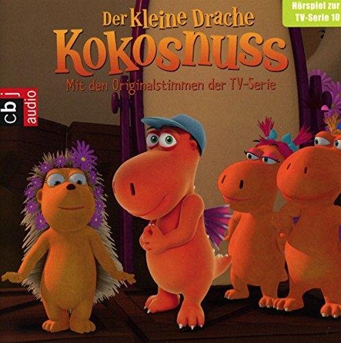 Der Kleine Drache Kokosnuss - Hörspiel zur TV-Serie 10: Oma Aurelia kommt. Matildas Tag. Die Drachenolympiade. Balduin lässt bitten. (Audio-CDs zur TV-Serie, Band 10)