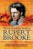 Life and Selected Works of Rupert Brooke, John Frayn Turner, 1844151395