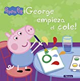¡George empieza el cole! (Peppa Pig. Primeras lecturas)