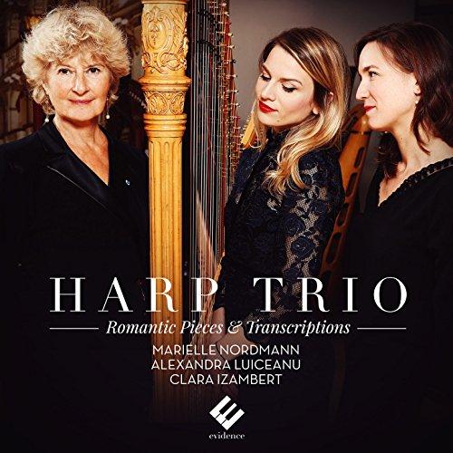 (Harp Trio: Romantic Pieces & Transcriptions)