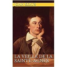 La Veille de la Sainte-Agnès (French Edition)