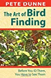 The Art of Bird Finding, Pete Dunne, 0811708969
