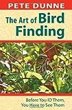The Art of Bird Finding, Pete Dunne, 0811708969