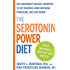 The Serotonin Power Diet:Use Your Brain's Natural Chemisty to Cut Cravings, Curb Emotional Overeating, and Lose Weight