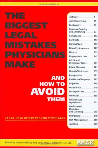 The Biggest Legal Mistakes Physicians Make and How to Avoid Them